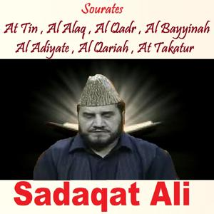 Sourates At Tin , Al Alaq , Al Qadr , Al Bayyinah , Al Adiyate , Al Qariah , At Takatur (Quran)