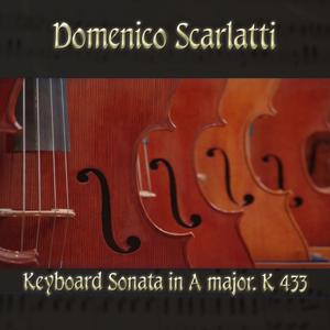 Domenico Scarlatti: Keyboard Sonata in A major, K 433