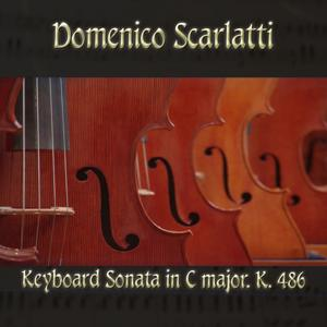 Domenico Scarlatti: Keyboard Sonata in C major, K. 486