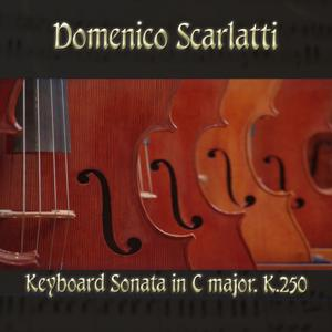 Domenico Scarlatti: Keyboard Sonata in C major, K.250