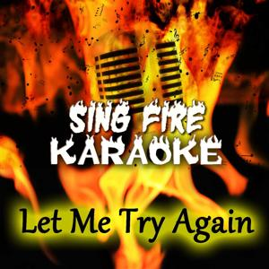 Let Me Try Again (Karaoke Version) (Originally Performed By Frank Sinatra)