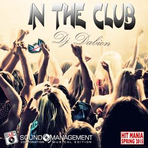 In the Club (Hit Mania Spring 2015)