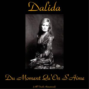 Du Moment Qu'On S'Aime (All Tracks Remastered)