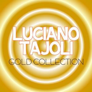 Luciano Tajoli Gold Collection (30 Unforgettable Hits)