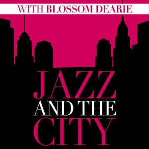 Jazz And The City With Blossom Dearie
