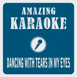 Dancing with Tears in My Eyes (Karaoke Version) (Originally Performed By Ultravox)