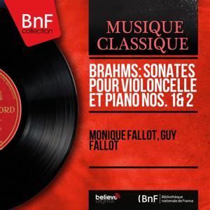 Brahms: Sonates pour violoncelle et piano Nos. 1 & 2 (Mono Version)