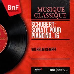 Schubert: Sonate pour piano No. 16 (Mono Version)