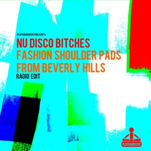 Fashion Shoulder Pads from Beverly Hills (Radio Edit)