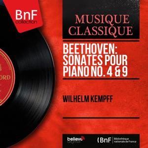 Beethoven: Sonates pour piano No. 4 & 9 (Mono Version)