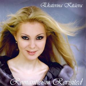 Ekaterina Kitáeva: Romanticism Revisited