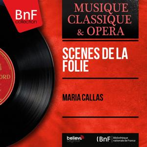 Scènes de la folie (Mono Version)