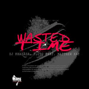 Wasted Time (BDBM Mix)