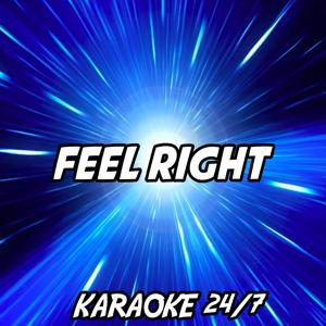 Feel Right (Karaoke Version) (Originally Performed by Mark Ronson and Mystikal)