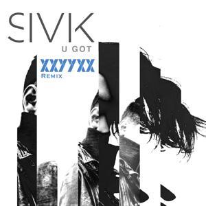 U Got (XXYYXX Remix)