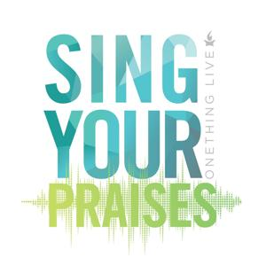 Sing Your Praises