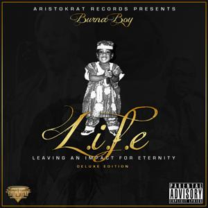 L.I.F.E - Leaving an Impact for Eternity (Deluxe Edition)