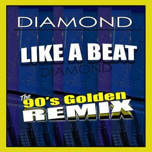 Like a Beat (90's Golden Remix)