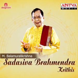 Sadasiva Brahmendra Krithis