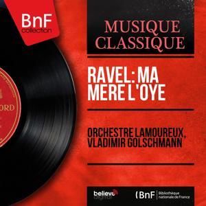 Ravel: Ma mère l'Oye (Mono Version)