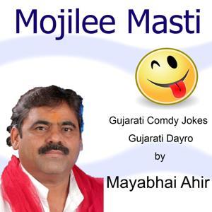 Mojilee Masti (Gujarati Dayro)