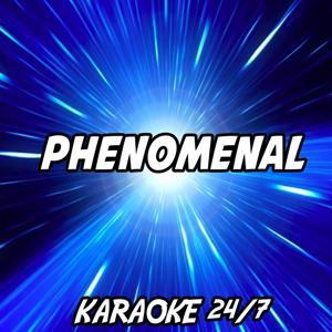 Phenomenal (Karaoke Version) (Originally Performed by Eminem)