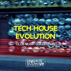 Tech House Evolution (Club Music Collection)