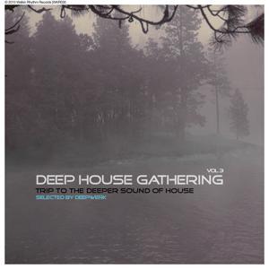 Deep House Gathering, Vol. 3