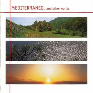 Mediterraneo...And Other Worlds