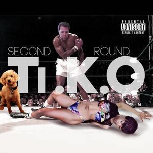 Second Round Ti.K.O (feat. Robbie Rosen)