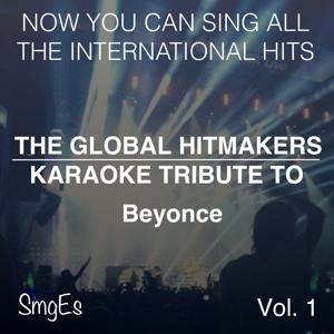The Global  HitMakers: Beyonce, Vol. 1
