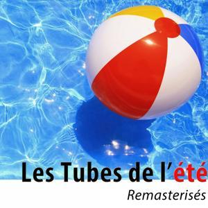 Les tubes de l'été (2015 & 60's) [La compile 2015 des tubes Dance + 60's]