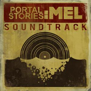 Portal Stories: Mel (Original Soundtrack)