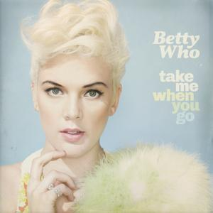 Take Me When You Go (Deluxe Version)