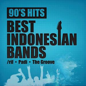 90's Hits Best Indonesian Bands