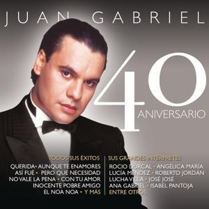 Juan Gabriel - 40 Aniversario