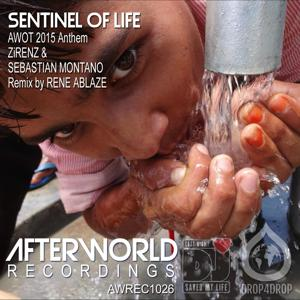 Sentinel of Life: AWOT 2015 Anthem (Rene Ablaze Remix)