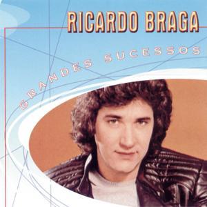 Grandes Sucessos - Ricardo Braga