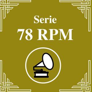 Serie 78 RPM: Angel D'Agostino Vol.3