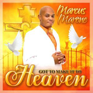 Got to Make It Heaven