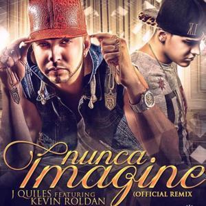 Nunca Imagine (Remix) [feat. Kevin Roldan]