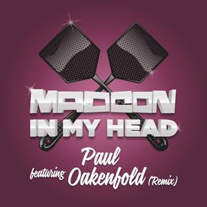 In My Head (Paul Oakenfold Remixes)