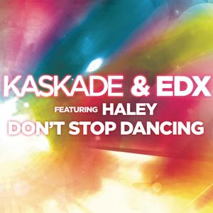 Don't Stop Dancing (feat. Haley)