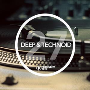 Deep & Technoid #27