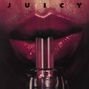 Juicy (Bonus Track Version)