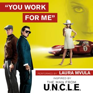 You Work for Me
