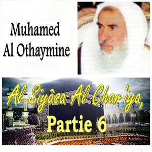 Al Siyâsa Al Char'iya, Partie 6 (Quran)