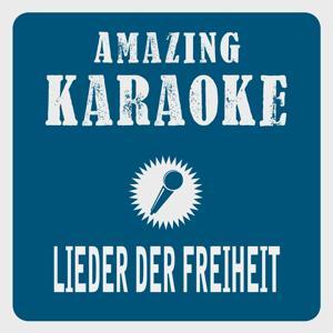 Lieder der Freiheit (Karaoke Version) (Originally Performed By Santiano)