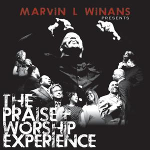 Marvin L. Winans Presents: The Praise & Worship Experience