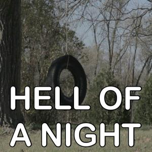 Hell Of A Night - Tribute to Dustin Lynch